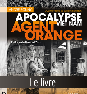 Agent Orange, Apocalypse Viêt Nam